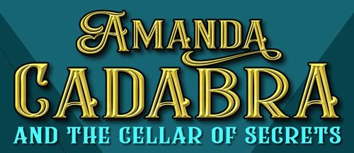 Book title heading: Amanda Cadabra in gold font and The Cellar of Secrets in bright turquoise.