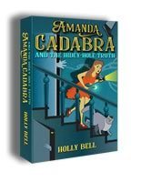 Amanda Cadabra and The Hidey-Hole Truth