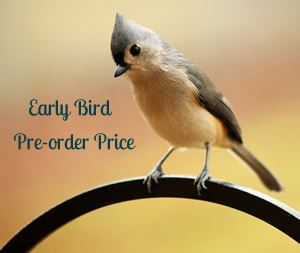 Tufted titmouse bird looking at text: early bird pre-order price