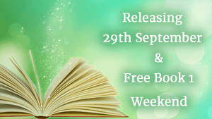 sparkles rising form open book on green background with text: Releasing 29th September & Free Book 1 Weekend