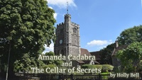 Chapter 1 video link for Amanda Cadabra and The Cellar of Secrets