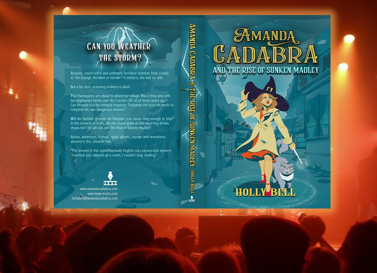 Cover reveal of Amanda Cadabra and The Rise of Sunken Madley, Book 4 in the cozy paranormal mystery series On orange lit stage Book 4 paperback cover , young witch in cream coat and black hat holding wand in left hand and holding on to hat with right. Strong wind blowing, cat at her side, village in the background, stormy sky. Back of cover, storm and lightning at the top.