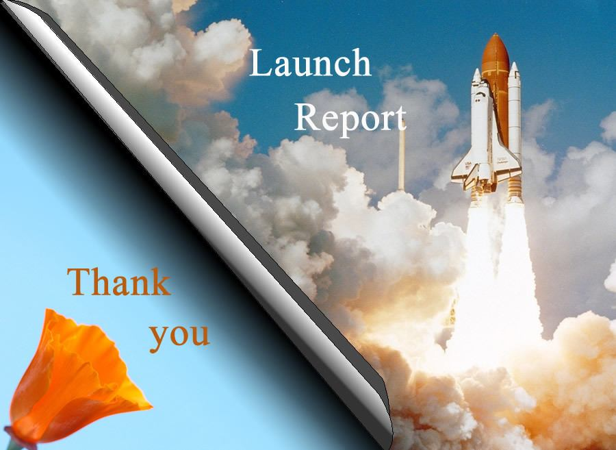 Shuttle launching. Text: Launch Report. Bottom left hand corner blue background and orange poppy with text: Thank you
