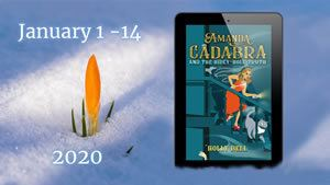 Crocus in snow with ereader with Amanda Cadabra and The Hidey-Truth. Text: January 1 - 14 2020. For 50% price drop