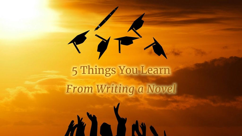 5 Things you learn from writing your novel. Sunset with sihouettes of 5 graduation caps and one pen in the air. Hands at the bottom of the frame from thowing up the caps