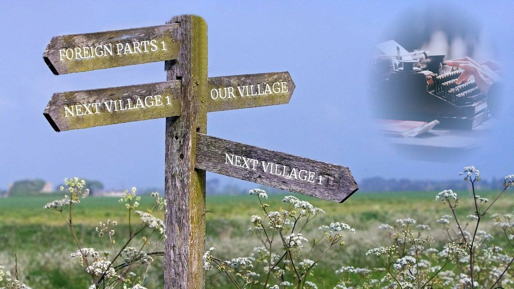 Do You Speak English - Foreigners in Fiction. Countryside with signposts: Our village, next village 1 (mile) Pointing in the same direction: Foreign Parts 1 (mile)