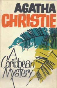 First edition cover of A Caribbean Mystery by Agatha Christie. Text and yello and turquoise palm frondsse