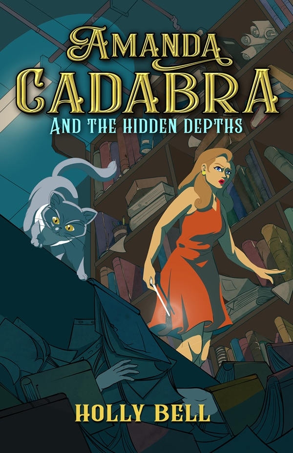 Cover of Amanda Cadabra and The Hidden Depths - girl in orange sleevless dress with wand, books in the background. Pile of books on floor in foreground with cat on top