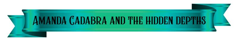 Amanda Cadabra and The Hidden Depths - in black text on dark teal satin ribbon