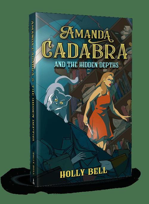 Amanda Cadabra and The Hidden Depths book