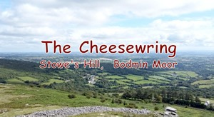 Bodmin Moor: Text The Cheesewring, Stow Hill, Bodmin Moor